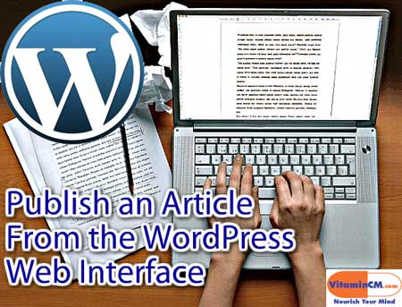 publish wordpress article1 Writing a Blog Aritcle Using the WordPress Web Interface