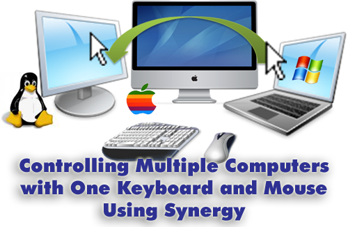 synergy11 Create a Windows, Mac, Linux Super Computer Using Synergy