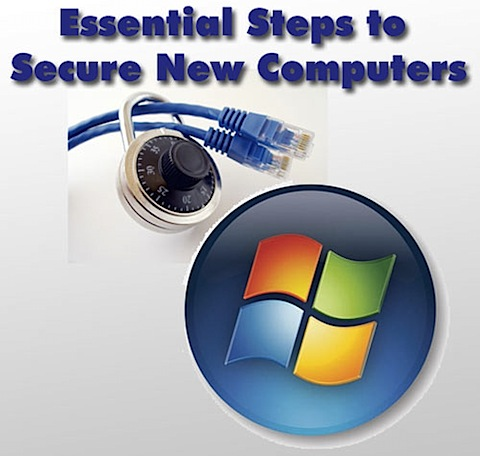 essential new computer maintenance1 Essential Steps to Secure New Computers