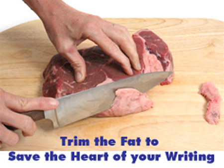 Trim the fat from your writing
