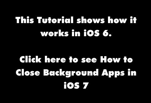 ios7 link iPhone Quick Tip   Shutting Down Background Apps
