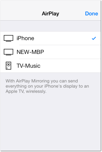 Select AirPlay Mirroring Device in iOS 7